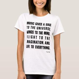 Musik gibt Soul zum Universum T-Shirt