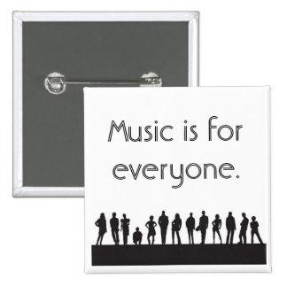Musik ist für jeder quadratischer button 5,1 cm
