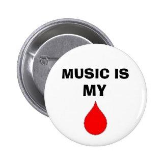 Musik ist mein Blut Runder Button 5,1 Cm