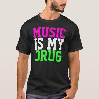 MUSIK IST MEIN DROGEN-T-SHIRT T-Shirt