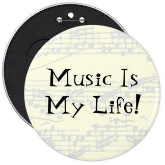 Musik ist mein Leben Runder Button 15,3 Cm