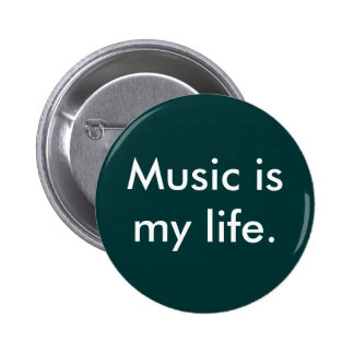Musik ist mein Leben Runder Button 5,1 Cm