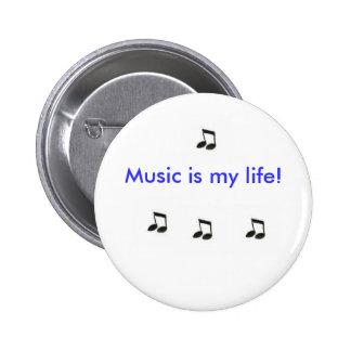 Musik ist mein Leben! Runder Button 5,7 Cm