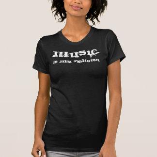 MUSIK, ist MEINE Religion Shirts
