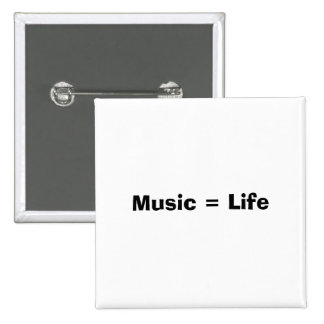 Musik = Leben Quadratischer Button 5,1 Cm