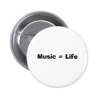Musik = Leben Runder Button 5,7 Cm