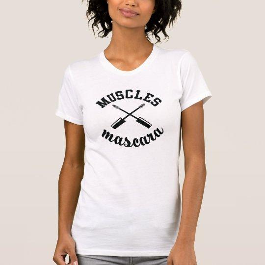 Muskeln und Wimperntuschen-T-Stück T-Shirt