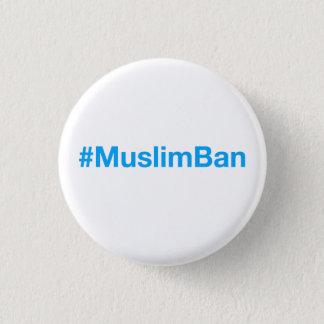 #MuslimBan Runder Button 2,5 Cm