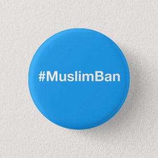 #MuslimBan Runder Button 3,2 Cm