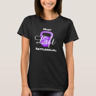 Muss Kettlebells anheben T-Shirt