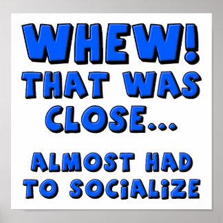 Musste lustiges Plakat fast sozialisieren