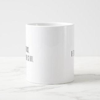Mut u. Kaffee. Einfach das Jumbo-Tasse