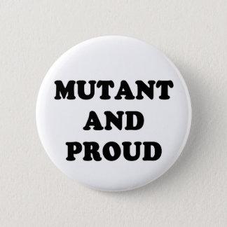 Mutant und stolzes runder button 5,1 cm