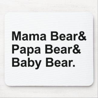 Mutter Bear, Papa-Bär, Baby-Bär | Goldilocks Mousepad