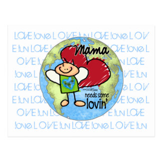 Mutter benötigt irgendein Lovin - Postkarte