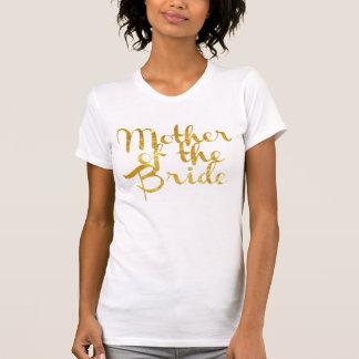 Mutter der Braut, Goldfolie, kundengerecht T-Shirt