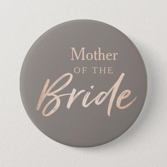 Mutter der Braut-Hochzeits-Probe Runder Button 7,6 Cm