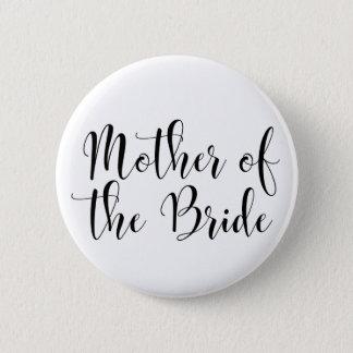 Mutter der Braut-Schwarz-Skript-Typografie (30) Runder Button 5,7 Cm