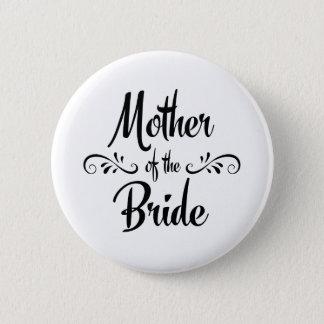 Mutter des Braut-lustigen Proben-Abendessens Runder Button 5,1 Cm
