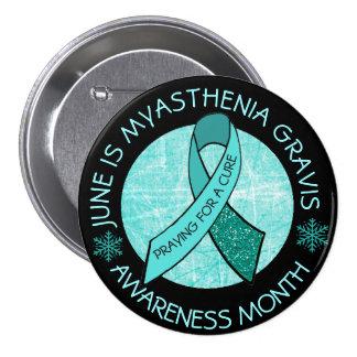 Myasthenia Gravis, das für eine Heilung betet Runder Button 7,6 Cm