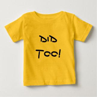 N'a pas fait ! A fait aussi ! - Pièce en t jumelle T-shirt Pour Bébé