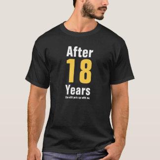 Nach 18 Jahren duldete sie mich noch T-Shirt