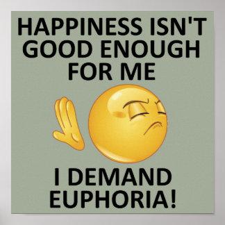 Nachfrage-Euphorie-lustiges Plakat-Zeichen Poster