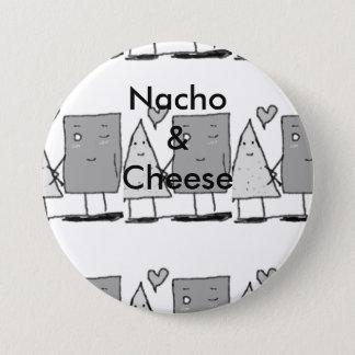 Nacho und Käse Runder Button 7,6 Cm