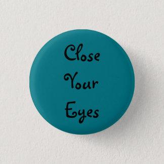 Nah Ihre Augen - aquamarin Runder Button 3,2 Cm
