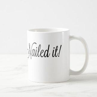 #nailed ihm! Kaffee-Tasse Kaffeetasse