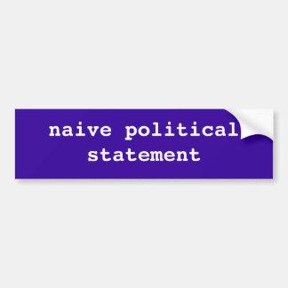 naive politische Aussage Autoaufkleber