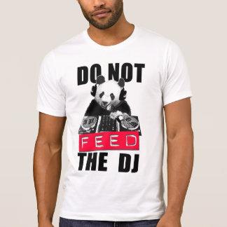 N'ALIMENTEZ PAS LE DJ TSHIRTS