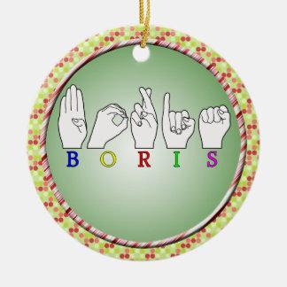 NAMENSzeichen BORIS ASL FINGERSPELLED Rundes Keramik Ornament