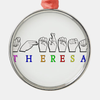 NAMENSzeichen FINGERSPELLED THERESA ASL Silbernes Ornament