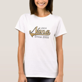 "Nana-Shirt ""ALIAS (alias) Nana seit dem? T-Shirt"