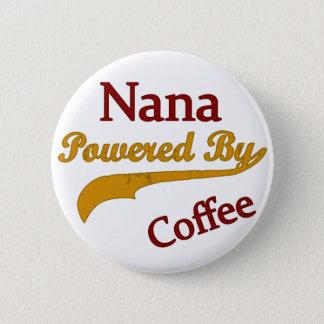 Nana trieb durch Kaffee an Runder Button 5,7 Cm