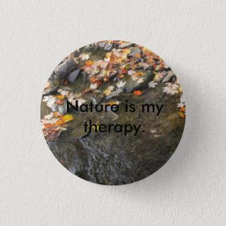 Natur ist meine Therapie Runder Button 2,5 Cm