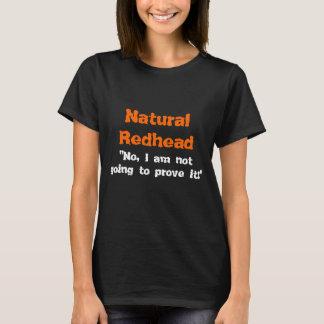 Natürlicher Redhead T-Shirt