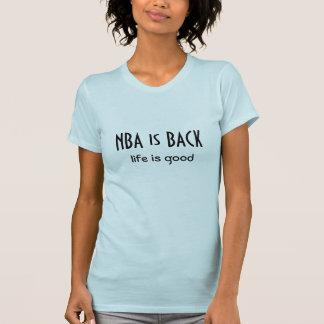 NBA ist zurück T-Shirt