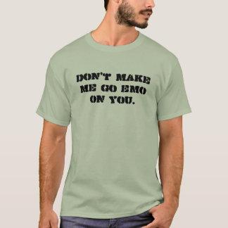 Ne m'incitez pas à aller Emo sur vous T-shirt