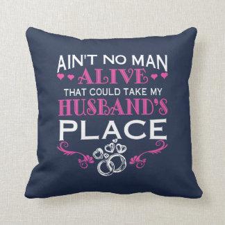 Nehmen Sie den Platz meines Ehemanns Kissen