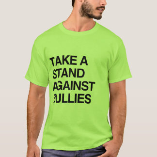 NEHMEN SIE EINEN STAND GEGEN TYRANNE T-Shirt
