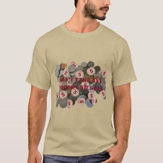 Nehmen Sie keinen hölzernen Nickel grundlegendes T-Shirt