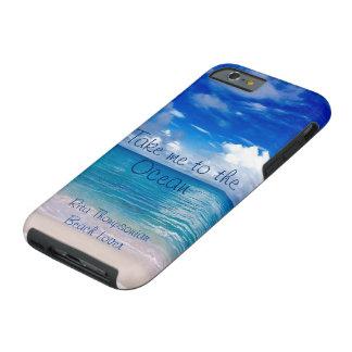 Nehmen Sie mich zum Ozean-Handy-Fall Tough iPhone 6 Hülle