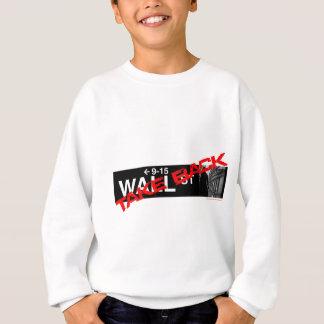 Nehmen Sie Wall Street zurück Sweatshirt