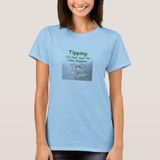 Neigen - es ist nicht gerade für die T der Frauen T-Shirt