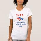 NEIN Monica zur Ehefrau Ex-Freunde T-Shirt