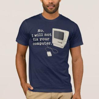 Nein, repariere ich nicht Ihr T-Shirt