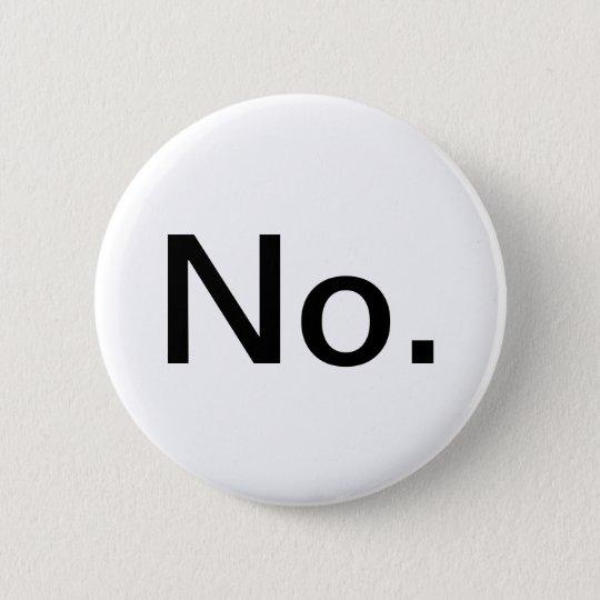 Nein Runder Button 5,1 Cm