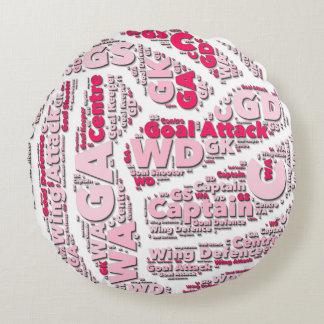 Netball-Positions-Ball-Entwurf Rundes Kissen